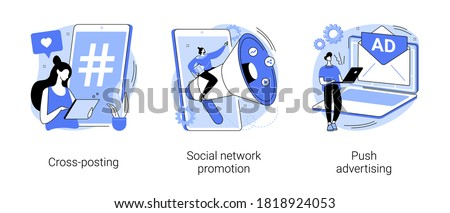 Media promotion abstract concept vector illustration set. Social network promotion, cross-posting, push advertising, comment and like, digital marketing, smm and post sharing abstract metaphor. #1818924053