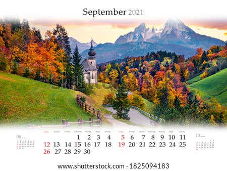 Calendar September 2021, B3 size. Set of calendars with amazing landscapes. Iconic picture of Bavaria with Maria Gern church and Hochkalter peak on background. Sunrise in Alps, Germany.