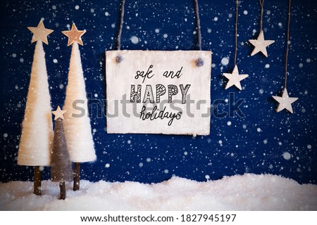 White Christmas Tree, Snow, Wooden Sign, Safe And Happy Christmas, Snowflakes Royalty-Free Stock Photo #1827945197