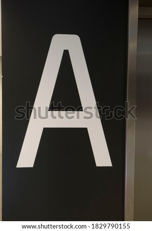 sign of the letter A, the first letter in the alphabet