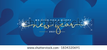 We wish you Happy New Year 2021 handwritten lettering tipography line design sparkle firework gold white blue year 2021 background Royalty-Free Stock Photo #1834320691