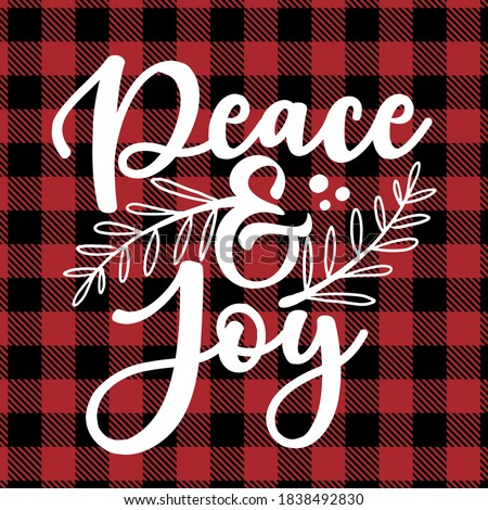 Peace and Joy - text on Red and black tartan plaid scottish Seamless Pattern. Greeting card text Calligraphy phrase for Christmas or other gift. Xmas greetings cards, invitations. Holiday quotes. Royalty-Free Stock Photo #1838492830