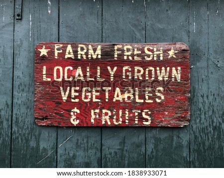 Farm Fresh Locally Grown Vegetables & Fruits Sign