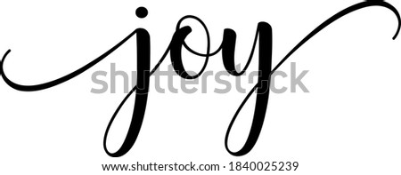 Joy text vector written with an elegant typography. Royalty-Free Stock Photo #1840025239