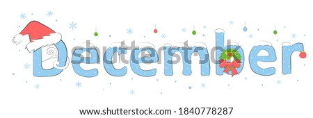 December word. December concept text with decorations, christmas hat, wreath and snowflakes. Vector illustration of December hand lettering text for poster, card, banner, template design. Winter month Royalty-Free Stock Photo #1840778287