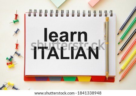 Learn Italian Language Online Education Concept. Learn Italian and some other linguistic words. High quality photo