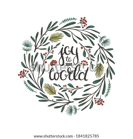 Christmas floral wreath with red berries, leaves and spruce branches and lettering. Joy to the world - vector Christmas greeting card template.  Royalty-Free Stock Photo #1841825785