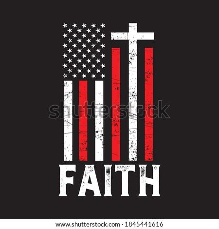 Distressed USA Flag Cross with Faith Text Vector, Christian T Shirt Design