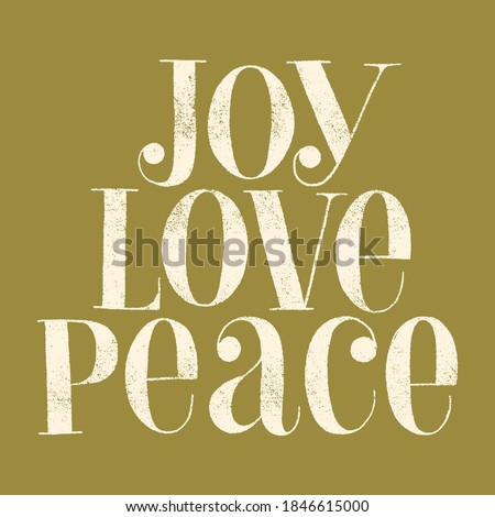 Joy Love Peace hand-drawn lettering quote for Christmas time. Text for social media, print, t-shirt, card, poster, promotional gift, landing page, web design elements. Vector illustration Royalty-Free Stock Photo #1846615000