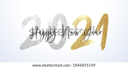 Happy New Year 2021 with calligraphic and brush painted with sparkles and glitter text effect in gold and silver. Vector illustration background for new year's eve and happy new year resolutions #1846831549