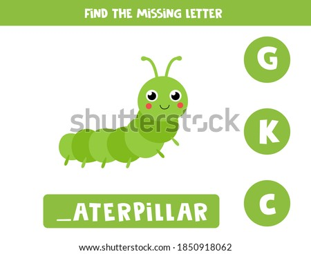Find missing letter. Cute cartoon caterpillar. Educational spelling game for kids.