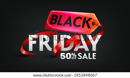 Black Friday 50% off Sale Poster for Retail,Shopping or Promotion with red ribbon and sales tag on black backgrounds.Black Friday banner template design.Vector illustration eps 10 #1852848067