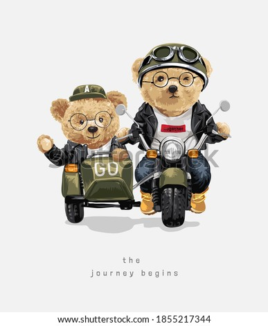 journey begins slogan with bear doll couple riding vintage sidecar motorcycle illustration #1855217344