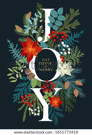 Christmas invitation with word Joy, plants and floral. Vector postcard with poinsettia, misletoe, fir and pine branches, rowan berries, holly berries. Holiday card with phrase Eat, Drink and Merry. Royalty-Free Stock Photo #1855773418