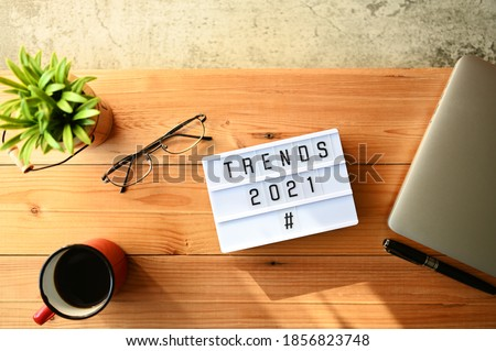 TRENDS 2021 Business Concept,Top view Royalty-Free Stock Photo #1856823748