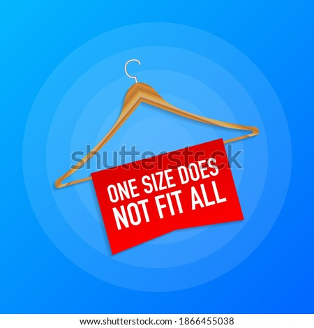 One size does not fit all labels. Banner for clothes. Vector illustration.