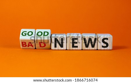 Good or bad news concept. Fliped cubes and changed the words 'bad news' to 'good news'. Beautiful orange background. Business and good news concept. Copy space. Royalty-Free Stock Photo #1866716074