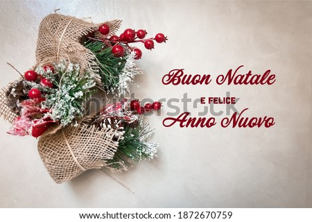 """""""Buon Natale e Felice Anno Nuovo"""" t.i. Merry Christmas and Happy New Year. Digital or printed wishes card ad banner for email marketing and-or websites ads Royalty-Free Stock Photo #1872670759"""