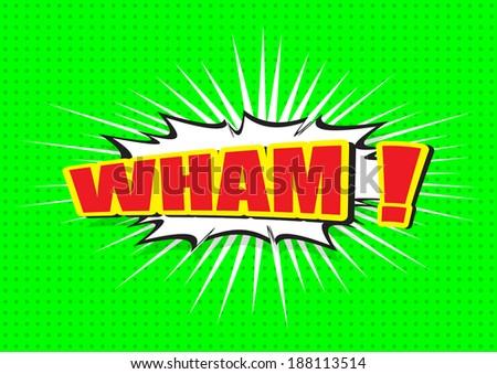 WHAM ! - Comic Speech Bubble, Cartoon  #188113514