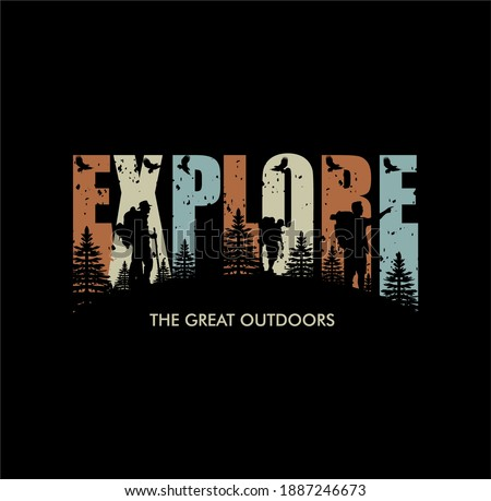 'Explore the great outdoors' For t-shirt prints, posters, stickers and other uses. Royalty-Free Stock Photo #1887246673