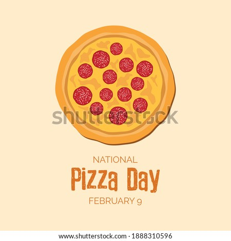 National Pizza Day illustration. Salami pizza top view icon. Pepperoni pizza clip art. Pizza Day Poster, February 9. Important day