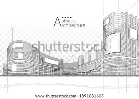 3D illustration architecture building construction perspective design,abstract modern urban building line drawing. Royalty-Free Stock Photo #1891081603