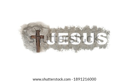 Good friday, jesus word in ash and jesus cross as a religion concept.Ash Wednesday is a Christian holyday of prayer and fasting, give holy 40 day before Easter.Christian, Catholic.Lent day.isolated. Royalty-Free Stock Photo #1891216000
