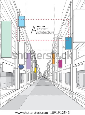3D illustration architecture building construction perspective design,abstract modern urban street building line drawing. Royalty-Free Stock Photo #1891912543
