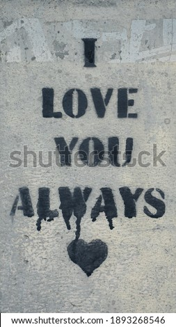 I Love You Always graffiti with a heart #1893268546