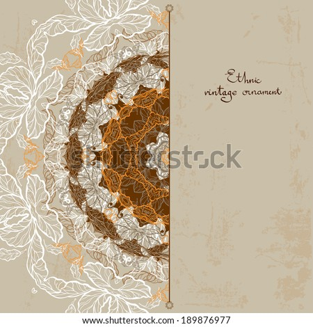 Ornamental vintage background with place for text. Ethnic vector card #189876977