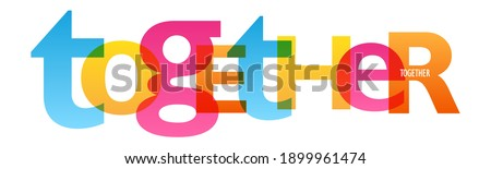 TOGETHER colorful vector typography banner isolated on white background Royalty-Free Stock Photo #1899961474