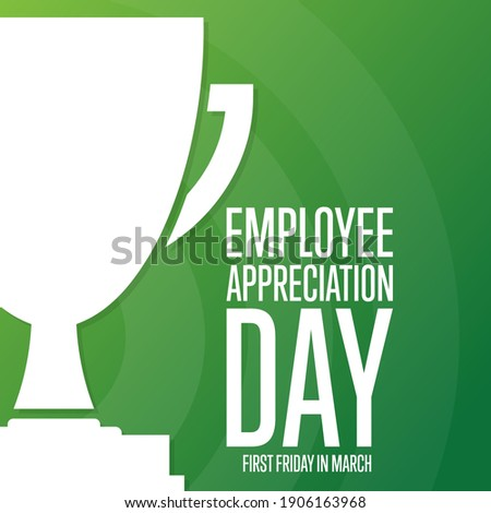 Employee Appreciation Day. First Friday in March. Holiday concept. Template for background, banner, card, poster with text inscription. Vector EPS10 illustration Royalty-Free Stock Photo #1906163968
