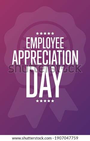 Employee Appreciation Day. First Friday in March. Holiday concept. Template for background, banner, card, poster with text inscription. Vector EPS10 illustration Royalty-Free Stock Photo #1907047759