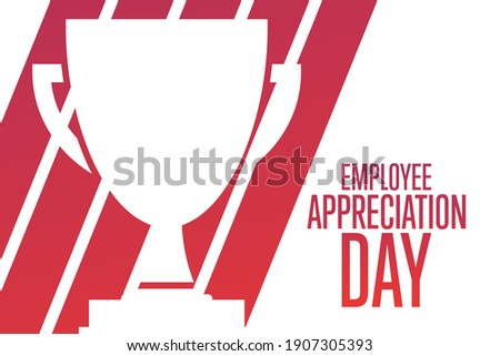 Employee Appreciation Day. First Friday in March. Holiday concept. Template for background, banner, card, poster with text inscription. Vector EPS10 illustration Royalty-Free Stock Photo #1907305393