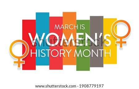 Women's History Month is an annual declared month that highlights the contributions of women to events in history and contemporary society, observed in March. Vector illustration design. Royalty-Free Stock Photo #1908779197