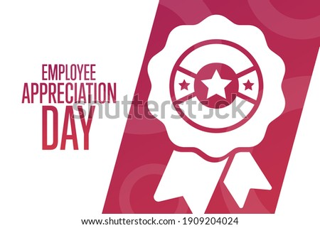 Employee Appreciation Day. First Friday in March. Holiday concept. Template for background, banner, card, poster with text inscription. Vector EPS10 illustration Royalty-Free Stock Photo #1909204024