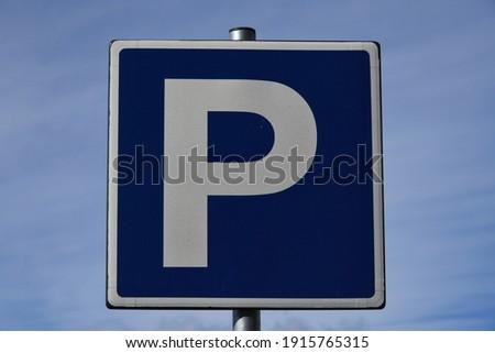 "Traffic signs: ""Parking"", Alicante Province, Costa Blanca,"