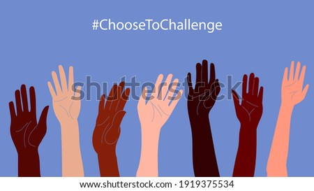 International women's day. 8th march. #ChooseToChallenge. Horizontal poster with different skin color women's hand up. Vector illustration in flat style for greeting card, postcard, web, banner.  Royalty-Free Stock Photo #1919375534