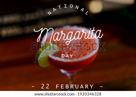 National margarita day, text on image, 22nd February Royalty-Free Stock Photo #1920346328