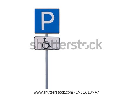 road sign parking for the disabled. isolate on a white background. Copy space