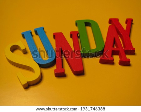 Picture an alphabetical arrangement showing the word Sunday.