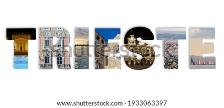 Word Trieste in which a photo representing a landmark of the city is applied to each letter