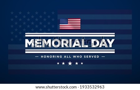 Memorial Day Background Text Design. Honoring All Who Served. Vector Illustration. Royalty-Free Stock Photo #1933532963