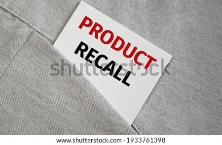 Product Recall text on sticker in a pocket shirt. Business concept.