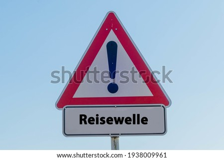 """Sign Wave of Holiday Makers german """"Reisewelle"""""""