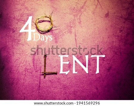 Lent Season,Holy Week and Good Friday concepts - LENT text with purple vintage background. Stock photo.