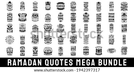 Ramadan Quotes Bundle. Ramadan Kareem quotes. Fasting slogan, fasting quotes. Ramadan typography hand lettering quotes design for craft, decoration, print, and merchandise. Vector Royalty-Free Stock Photo #1942397317