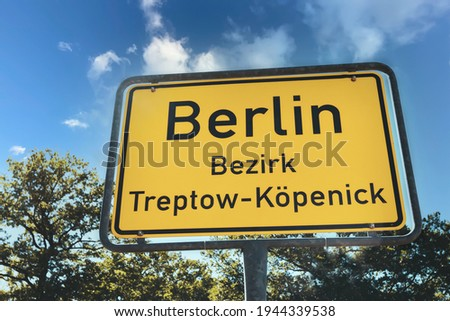 """Berlin city limit road sign also reading """"the borough of Treptow-Koepenick"""". Treptow-Koepenick is the largest borough in Berlin by area."""