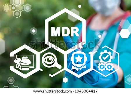 Concept of MDR Medical Device Regulation. Royalty-Free Stock Photo #1945384417
