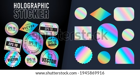 Holographic stickers. Hologram labels of different shapes. Colored blank rainbow shiny emblems, label. Paper Stickers. Vector illustration Royalty-Free Stock Photo #1945869916